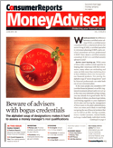 Subscribe to Consumer Reports Money Advisor Magazine