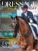 Subscribe to Dressage Today Magazine