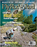 Subscribe to Fly Rod & Reel Magazine