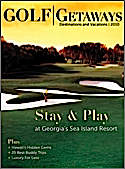 Subscribe to Golf Getaways: Destinations & Vacations Magazine