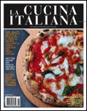 Subscribe to The Magazine of La Cucina Italiana Magazine