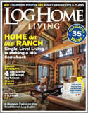 Subscribe to Log Home Living Magazine