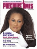 Subscribe to Precious Times Magazine