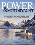 Subscribe to Power & Motoryacht Magazine