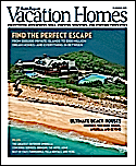 Subscribe to Robb Report Vacation Homes Magazine