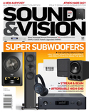 Subscribe to Sound & Vision Magazine