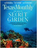 Subscribe to Texas Monthly Magazine
