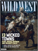 Subscribe to Wild West Magazine